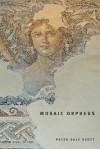 Mosaic Orpheus - Peter Dale Scott