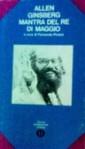 Mantra del re di maggio - Allen Ginsberg, Fernanda Pivano