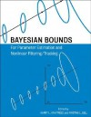 Bayesian Bounds for Parameter Estimation and Nonlinear Filtering/Tracking - Harry L. Van Trees