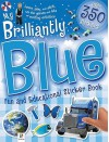 My Brilliantly Blue Fun and Educational Sticker Book - Hinkler Books