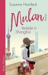Mulan Verliebt in Shanghai: Roman (Reihe Hanser) - Susanne Hornfeck