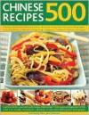 500 Chinese Recipes - Jenni Fleetwood
