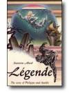Légende: The Story of Philippa and Aurelie - Jeannine Allard, Jeannette Angell