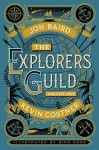 The Explorers Guild: Volume One: A Passage to Shambhala - Jon Baird, Rick Ross, Kevin Costner