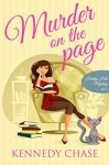 Murder on the Page - Kennedy Chase