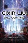 Ball Lightning - Cixin Liu