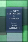 New Testament for Everyone, The - Tom Wright