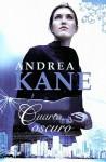 Cuarto oscuro - Andrea Kane