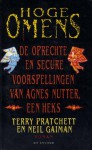 Hoge omens: De oprechte en secure voorspellingen van Agnes Nutter, een heks. - Terry Pratchett, Venugopalan Ittekot, Neil Gaiman