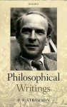 Philosophical Writings - P.F. Strawson, Galen Strawson, Michelle Montague