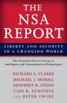 The Nsa Report: Liberty and Security in a Changing World - The President Technologies, Richard A Clarke, Michael J Morell, Geoffrey R Stone, Cass R. Sunstein, Peter Swire