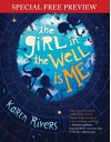 The Girl in the Well Is Me: Special Preview - The First 2 Chapters plus Bonus Material - Karen Rivers