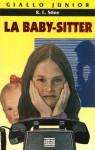 La baby-sitter - R.L. Stine, Chiara Belliti