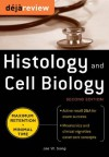 Deja Review Histology & Cell Biology, Second Edition - Jae Song