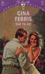 Far To Go - Gina Ferris