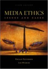 Media Ethics with Website - Philip Patterson, Lee C Wilkins