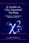 A Guide to Chi-Squared Testing - Priscilla E. Greenwood, M.S. Nikulin