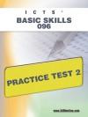 ICTS Basic Skills 096 Practice Test 2 - Sharon Wynne