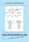 Tool Life of Segmental Saw at Cutting Stainless Steels - Anatoly Rozenblat