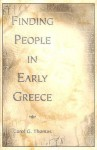 Finding People in Early Greece - Carol G. Thomas