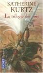 Les Derynis, La Trilogie des Rois : L'intégrale - Katherine Kurtz, Guy Abadia, Michèle Zachayus
