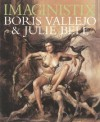 Imaginistix: Boris Vallejo and Julie Bell: The All New Collection - Boris Vallejo, Julie Bell