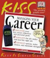 Kiss: Guide To Managing Your Career - Kenneth Lawson, Ken Lawson