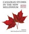 Canadian Studies in the New Millennium - Mark J Kasoff, Patrick James