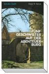 Fünf Geschwister auf der Abenteuerburg - Dieter B. Kabus