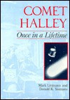 Comet Halley: Once in a Lifetime - Mark Littmann, Donald K. Yeomans