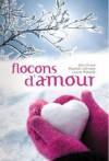 Flocons D'amour - John Green, Maureen Johnson, Lauren Myracle, Alice Delarbre