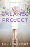 The Balance Project - Susie Orman Schnall