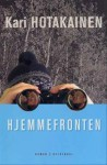 Hjemmefronten - Kari Hotakainen, Helena Idström