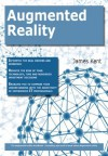 The Augmented reality Handbook - Everything you need to know about Augmented reality - James Kent