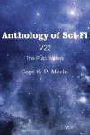 Anthology of Sci-Fi V22, the Pulp Writers - Capt S. P. Meek - S.P. Meek