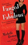 Fanged and Fabulous - Michelle Rowen
