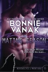 The Mating Season: Werewolves of Montana Book 6 (Volume 6) - Bonnie Vanak