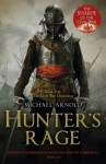 Hunter's Rage: Book 3 of The Civil War Chronicles - Michael Arnold