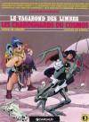 Le Vagabond des Limbes, tome 3 : Les Charognards du Cosmos - Christian Godard, Julio Ribera