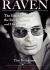 Raven: The Untold Story of the Rev. Jim Jones and His People - Tim Reiterman