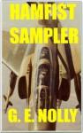 "Hamfist Sampler (The Adventures of Hamilton ""Hamfist"" Hancock) - G.E. Nolly"
