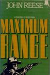 Maximum Range - John Henry Reese