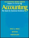 Accounting : The Basis for Business Decisions; Group A Problems, Chapters 1-15 - Robert F. Meigs, Walter B. Meigs, Mark S. Bettner, Ray Wittington