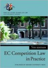 European Community Competition Law in Practice - Robert McPeake, Inns of Court School of Law