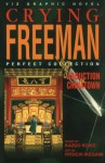 Crying Freeman, Vol. : Abduction in Chinatown - Ryōichi Ikegami
