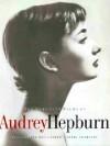 The Complete Films Of Audrey Hepburn - Jerry Vermilye