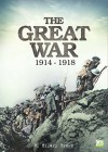 The Great War: 1914-1918 - Hilary Brown, Go Entertain