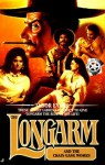 Longarm and the Chain Gang Women - Tabor Evans