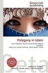 Polygyny in Islam - Lambert M. Surhone, VDM Publishing, Susan F. Marseken
