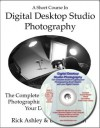 Digital Desktop Studio Photography Book/eBook - Rick Ashley, Dennis Curtin